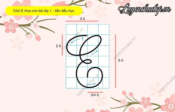 Cách viết chữ E hoa cho bé lớp 1, tiền tiểu học