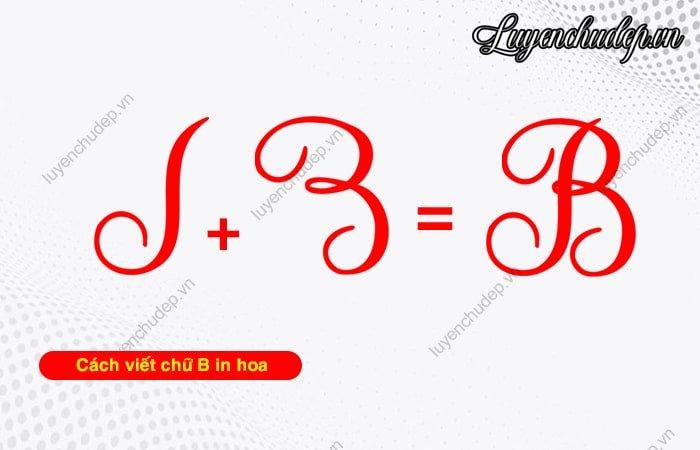 Cách viết chữ B hoa