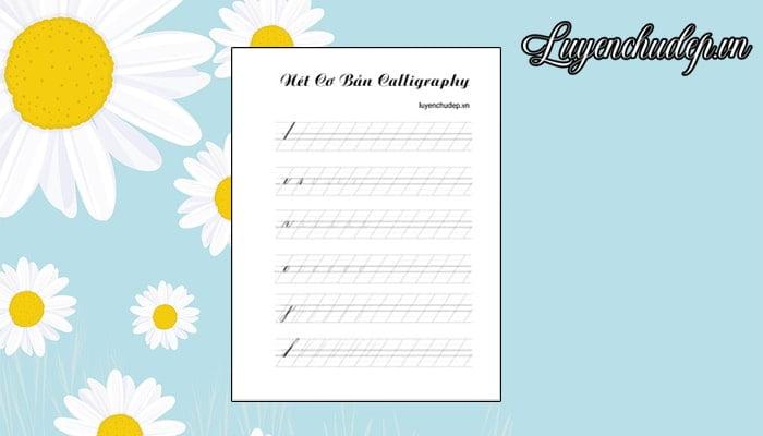 6 nét cơ bản bạn cần luyện trước khi viết Calligraphy