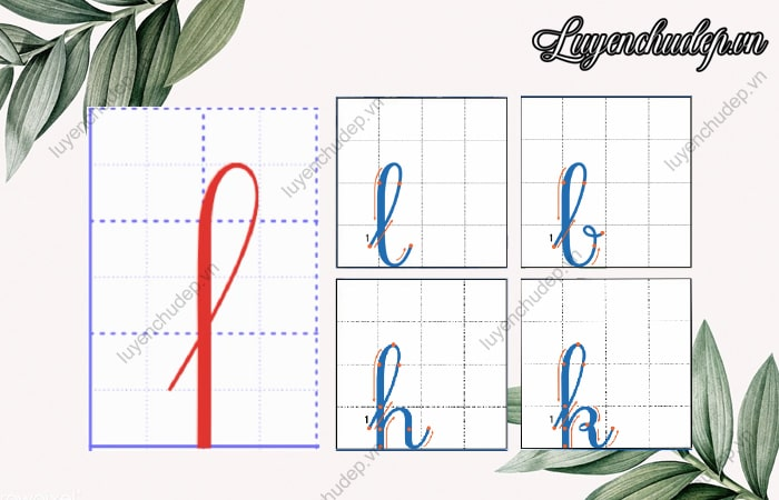 Nét khuyết trên là nền tảng để viết l, b, h, k
