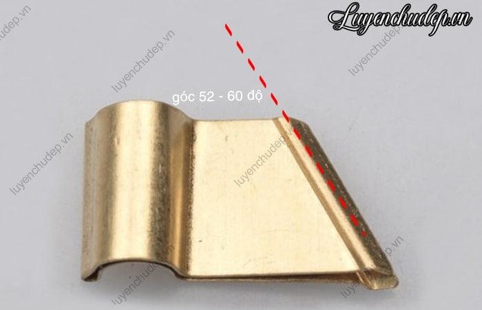 Kẹp ngòi có cạnh nghiêng 52-60 độ