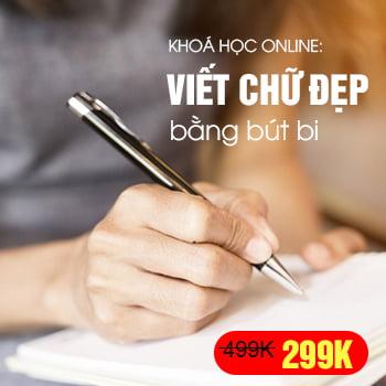 Khoá học Luyện Chữ Đẹp bút bi