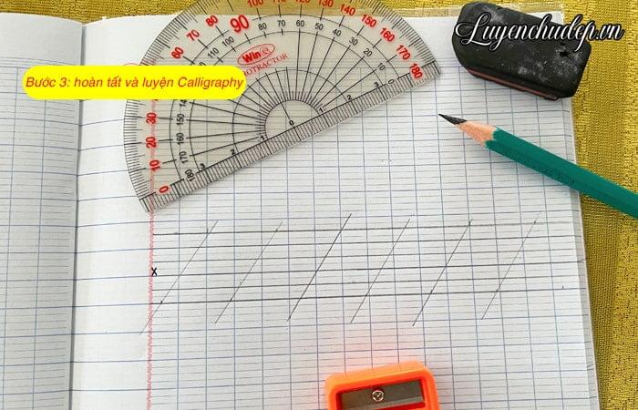 Bước 3 - hoàn tất giấy luyện Calligraphy