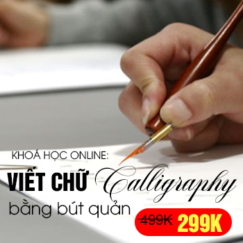 Khoá học Luyện Chữ Đẹp bút Quản